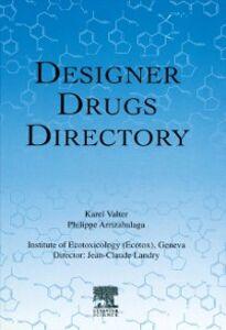 Ebook in inglese Designer Drugs Directory Arrizabalaga, P. , Valter, K.