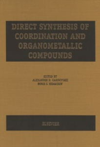 Ebook in inglese Direct Synthesis of Coordination and Organometallic Compounds Garnovskii, A.D. , Kharisov, B.I.