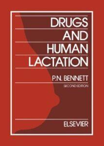 Ebook in inglese Drugs and Human Lactation Astrup-Jensen, A. , Bates, C.J. , Begg, E.J. , Edwards, S.