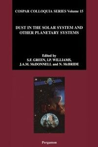 Foto Cover di Dust in the Solar System and Other Planetary Systems, Ebook inglese di AA.VV edito da Elsevier Science