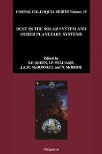 Ebook in inglese Dust in the Solar System and Other Planetary Systems Green, S.F. , McBride, N. , McDonnell, T. , Williams, I.