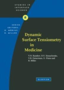 Ebook in inglese Dynamic Surface Tensiometry in Medicine Fainerman, V.B. , Kazakov, V.N. , Miller, R. , Pison, U.