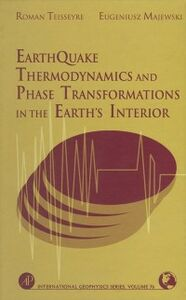 Ebook in inglese Earthquake Thermodynamics and Phase Transformation in the Earth's Interior