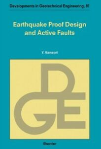 Foto Cover di Earthquake Proof Design and Active Faults, Ebook inglese di  edito da Elsevier Science