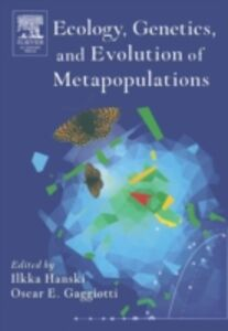 Ebook in inglese Ecology, Genetics and Evolution of Metapopulations
