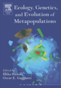 Ebook in inglese Ecology, Genetics and Evolution of Metapopulations -, -