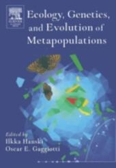 Ecology, Genetics and Evolution of Metapopulations