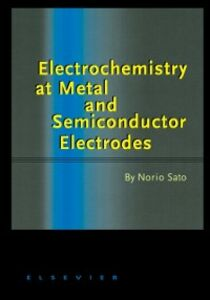 Ebook in inglese Electrochemistry at Metal and Semiconductor Electrodes Sato, Norio
