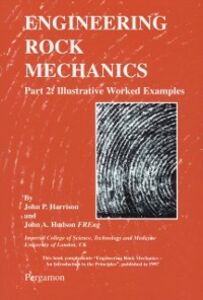 Ebook in inglese ENGINEERING ROCK MECHANICS PART 2: ILLUSTRATIVE WORKED EXAMPLES
