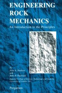 Ebook in inglese ENGINEERING ROCK MECHANICS - AN INTRODUCTION TO THE PRINCIPLES Harrison, John P , Hudson, John A