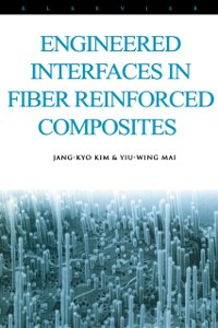 Ebook in inglese Engineered Interfaces in Fiber Reinforced Composites -, -