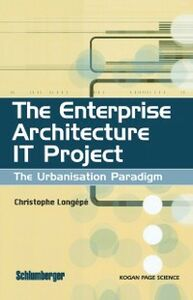 Ebook in inglese Enterprise Architecture IT Project Longepe, Christophe