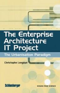 Ebook in inglese Enterprise Architecture IT Project Longepe, Christophe