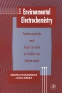 Ebook in inglese Environmental Electrochemistry Ibanez, Jorge G. , Rajeshwar, Krishnan