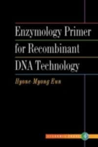 Ebook in inglese Enzymology Primer for Recombinant DNA Technology Eun, Hyone-Myong