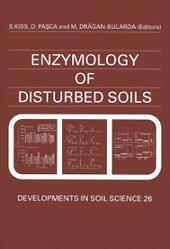 Enzymology of Disturbed Soils