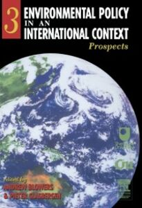 Foto Cover di Environmental Policy in an International Context, Ebook inglese di Pieter Glasbergen,Andrew Blowers, edito da Elsevier Science