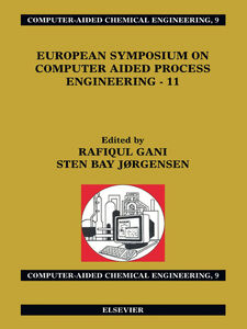Ebook in inglese European Symposium on Computer Aided Process Engineering--11 Gani, R. , Jørgensen, S.B.