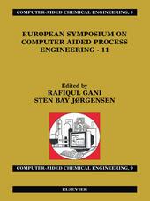 European Symposium on Computer Aided Process Engineering--11