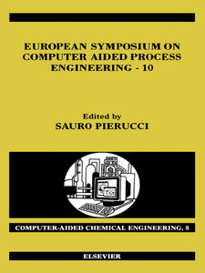 Foto Cover di European Symposium on Computer Aided Process Engineering--10, Ebook inglese di S. Pierucci, edito da Elsevier Science