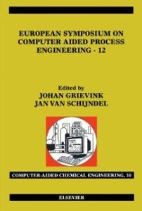 Foto Cover di European Symposium on Computer Aided Process Engineering--12, Ebook inglese di J. Grievink,J. van Schijndel, edito da Elsevier Science