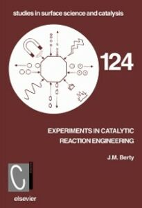 Ebook in inglese Experiments in Catalytic Reaction Engineering Berty, J.M.