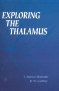 Ebook in inglese Exploring the Thalamus Guillery, Ray W. , Sherman, S. Murray