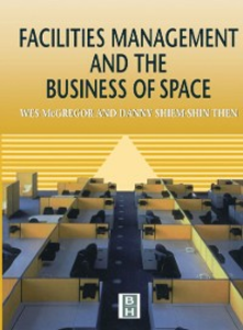 Ebook in inglese Facilities Management and the Business of Space Unknown, Author