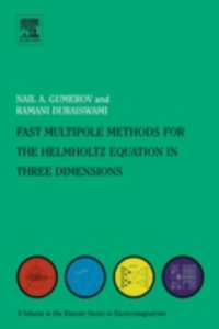Ebook in inglese Fast Multipole Methods for the Helmholtz Equation in Three Dimensions Duraiswami, Ramani , Gumerov, Nail A