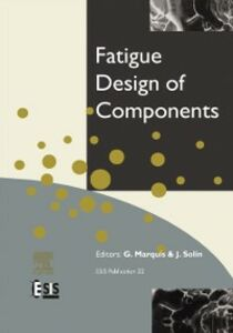 Ebook in inglese Fatigue Design of Components -, -