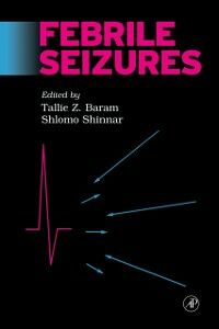 Foto Cover di Febrile Seizures, Ebook inglese di  edito da Elsevier Science