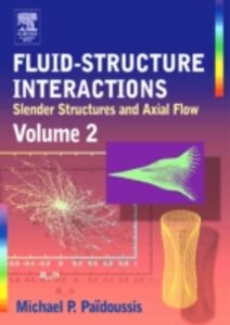 Ebook in inglese Fluid-Structure Interactions Paidoussis, Michael P.