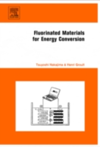 Ebook in inglese Fluorinated Materials for Energy Conversion -, -