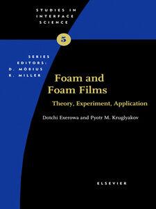 Ebook in inglese Foam and Foam Films Exerowa, D. , Kruglyakov, Pyotr M
