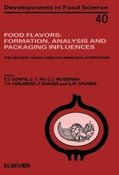 Food Flavors: Formation, Analysis and Packaging Influences
