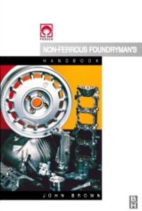 Ebook in inglese Foseco Non-Ferrous Foundryman's Handbook Brown, John