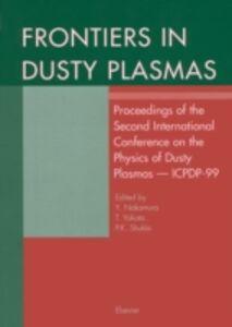 Ebook in inglese Frontiers in Dusty Plasmas Nakamura, Y. , Shukla, P.K. , Yokota, T.