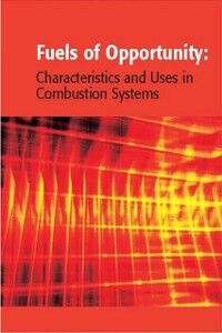 Ebook in inglese Fuels of Opportunity: Characteristics and Uses In Combustion Systems Harding, N. Stanley , Tillman, David