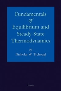 Ebook in inglese Fundamentals of Equilibrium and Steady-State Thermodynamics Tschoegl, N.W.