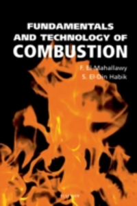 Ebook in inglese Fundamentals and Technology of Combustion El-Mahallawy, F , Habik, S. E-Din