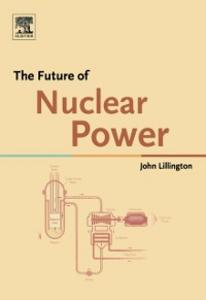 Ebook in inglese Future of Nuclear Power Lillington, John N