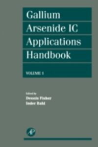 Ebook in inglese Gallium Arsenide IC Applications Handbook
