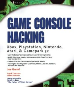 Ebook in inglese Game Console Hacking Grand, Joe , Yarusso, Albert