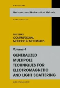 Foto Cover di Generalized Multipole Techniques for Electromagnetic and Light Scattering, Ebook inglese di  edito da Elsevier Science