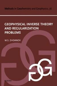 Ebook in inglese Geophysical Inverse Theory and Regularization Problems Zhdanov, Michael S.