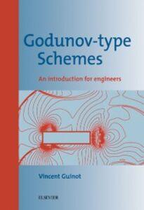 Ebook in inglese Godunov-type Schemes Guinot, V.