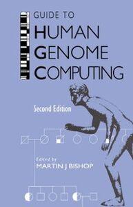 Foto Cover di Guide to Human Genome Computing, Ebook inglese di  edito da Elsevier Science