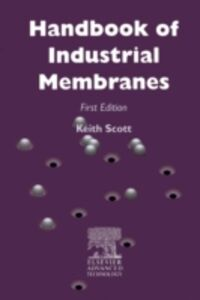 Ebook in inglese Handbook of Industrial Membranes Scott, K.