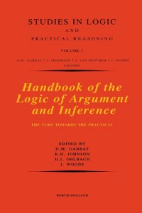 Ebook in inglese Handbook of the Logic of Argument and Inference Gabbay, Dov M. , Johnson, R.H. , Ohlbach, H.J. , Woods, John