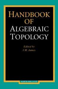 Ebook in inglese Handbook of Algebraic Topology -, -